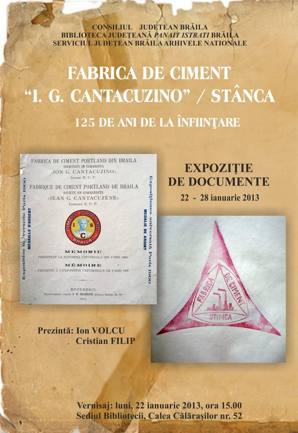 Sunteti invitati la vernisajul expozitiei Fabrica de Ciment I.G.Cantacuzino / Stanca