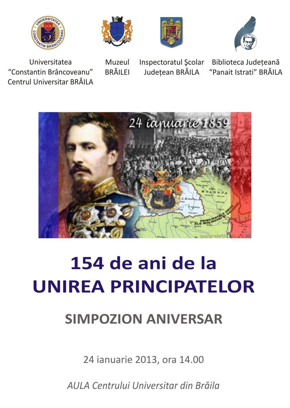 """Simpozion aniversar """"154 ani de la Unirea Principatelor"""" in Aula Universitatii """"Constantin Brancoveanu"""" din Braila"""