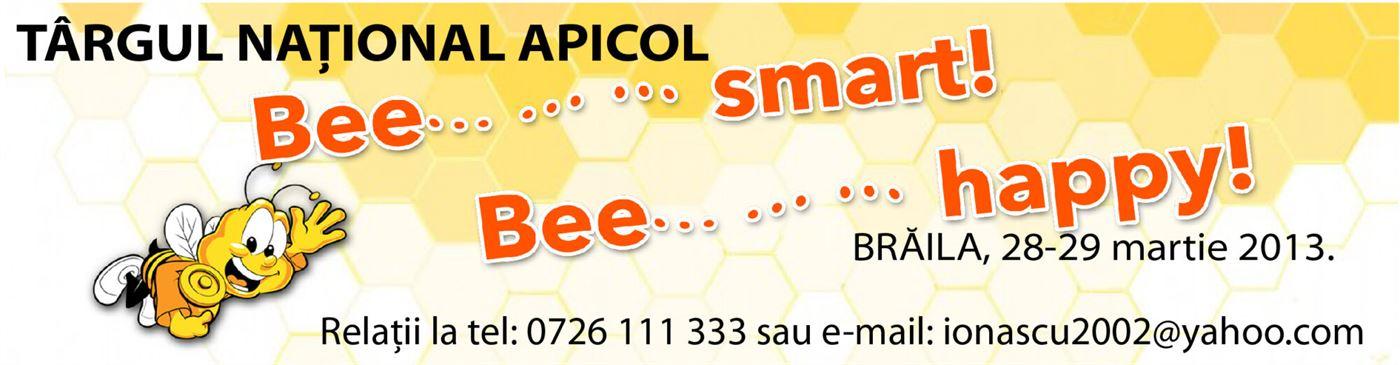 "Targul National Apicol  ""Bee  Smart,  Bee  Happy"" Braila – Editia a II-a"