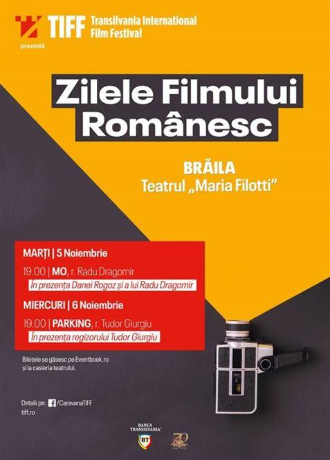 """Proiecţii de gală la Teatrul """"Maria Filotti"""" cu prilejul  Caravanei Zilele Filmului Românesc by TIFF la Brăila"""