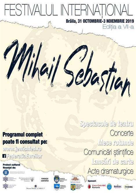 """Zilele acestea se desfășoară ediția a VII-a a Festivalului """"Mihail Sebastian"""""""