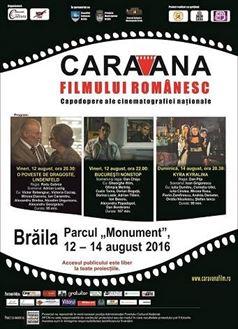 Caravana filmului romanesc opreste in acest week-end la Braila