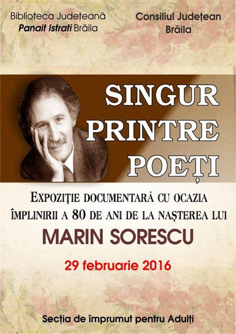 """Expoziție documentară, """"Singur printre poeți"""""""