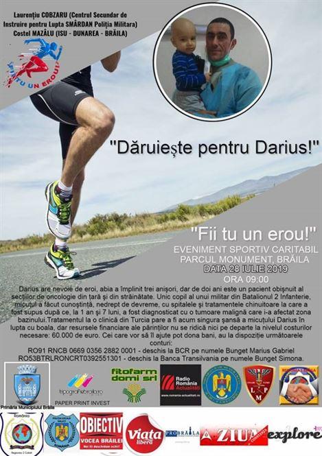 """Eveniment sportiv caritabil """"Dăruiește pentru Darius!"""" sub sloganul """"Fii tu un erou!"""""""