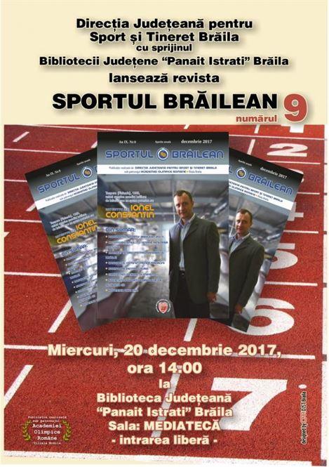 """Miercuri va fi lansat un nou numar al revistei """"Sportul Brailean"""""""