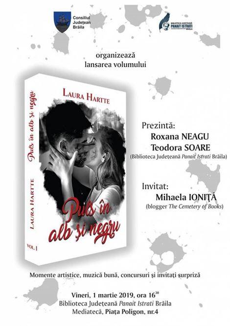 """Lansare volum I """"Puls în alb și negru"""" de Laura Hartte"""