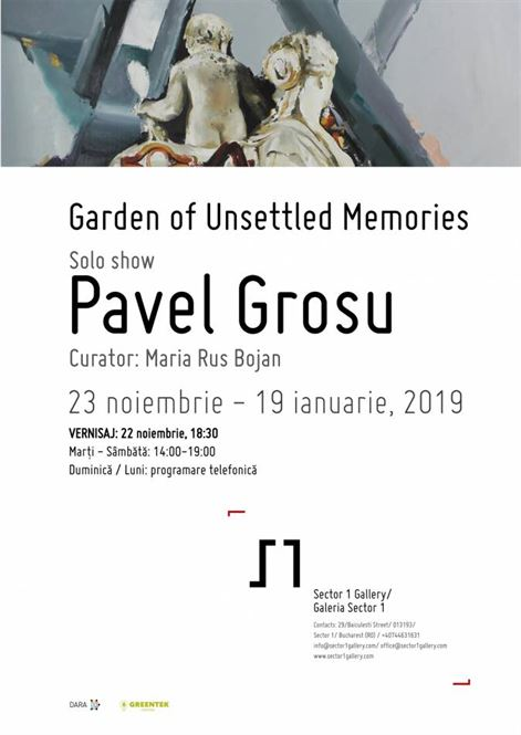 Garden of Unsettled Memories – expoziție personală Pavel Grosu