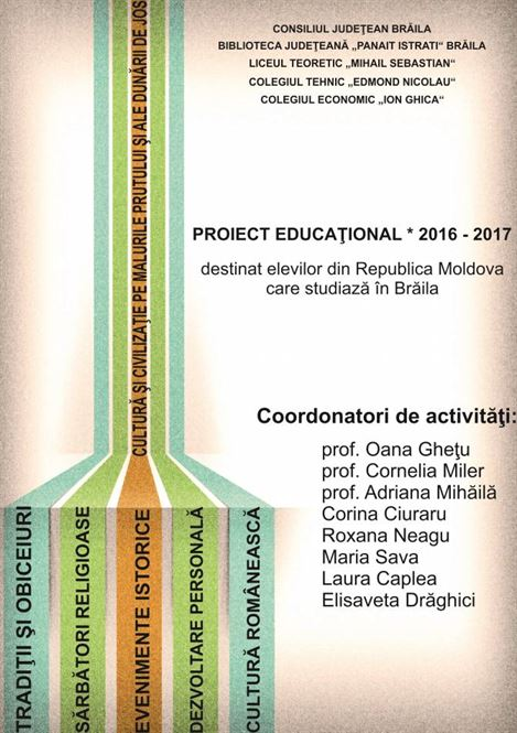 Proiect educational destinat elevilor basarabeni care studiaza la Braila