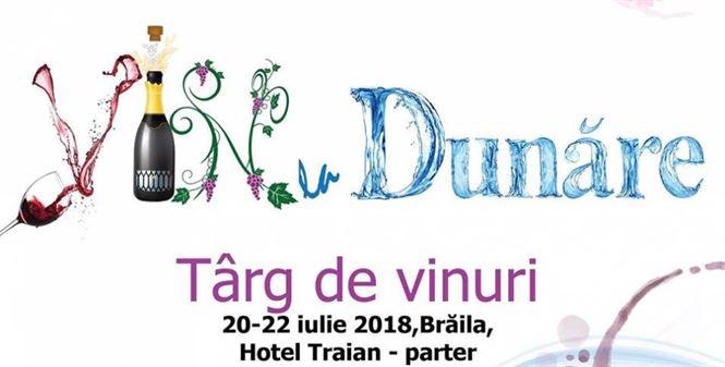 Târgul de vinuri – VIN la Dunãre