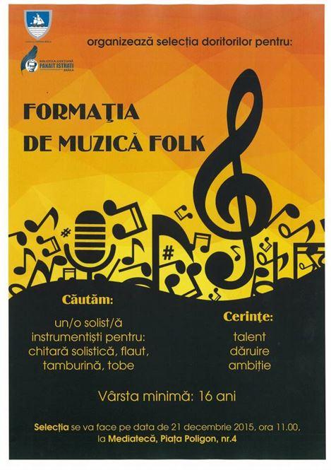 Biblioteca Judeteana Braila face selectii pentru formatia de muzica folk a Bibliotecii