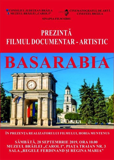 """FILMUL """"BASARABIA"""" LA MUZEUL BRĂILEI """"CAROL I"""""""