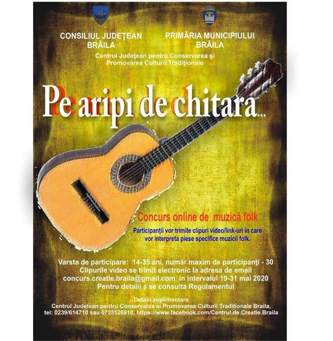 Pe aripi de chitară, concurs online de muzică folk organizat de Centrul de Creație Brăila