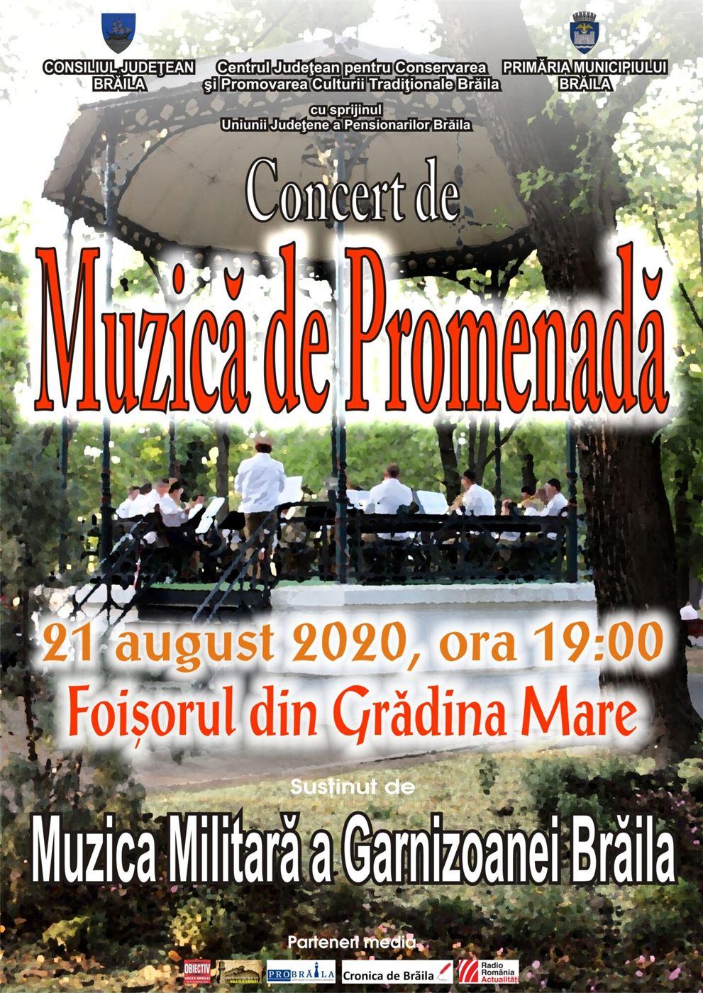 Concert de muzică de promenadă susţinut de Muzica Militară a Garnizoanei Brăila