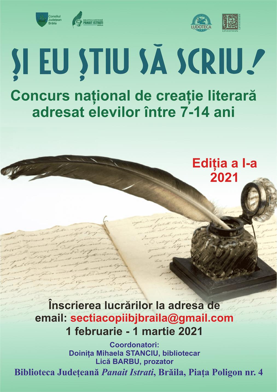 """Concursul naţional de creaţie literară """"Şi eu ştiu să scriu!""""- ediţia I"""