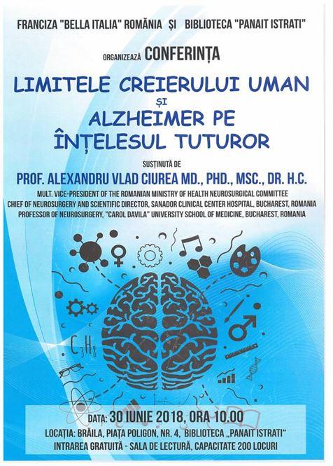 Limitele creierului uman și Alzheimer pe înțelesul tuturor, conferință susținută de prof. dr. Alexandru Vlad Ciurea