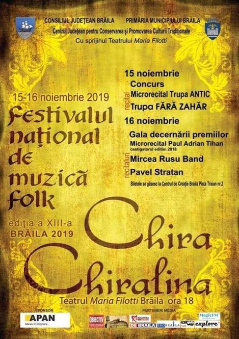 """Recitaluri de excepție la ediția a XIII-a a Festivalului de folk """"Chira Chiralina"""""""