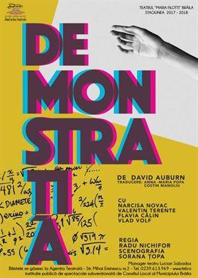 """""""DEMONSTRAȚIA"""", vineri, pe scena Teatrului Maria Filotti"""