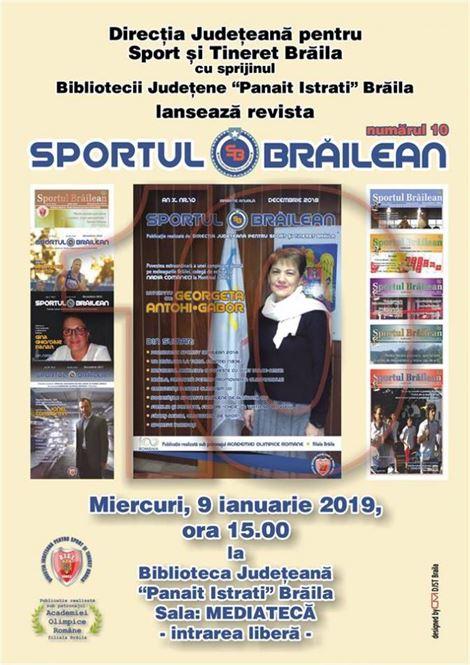 """Miercuri va fi lansat numărul 10 al revistei """"Sportul brăilean"""""""