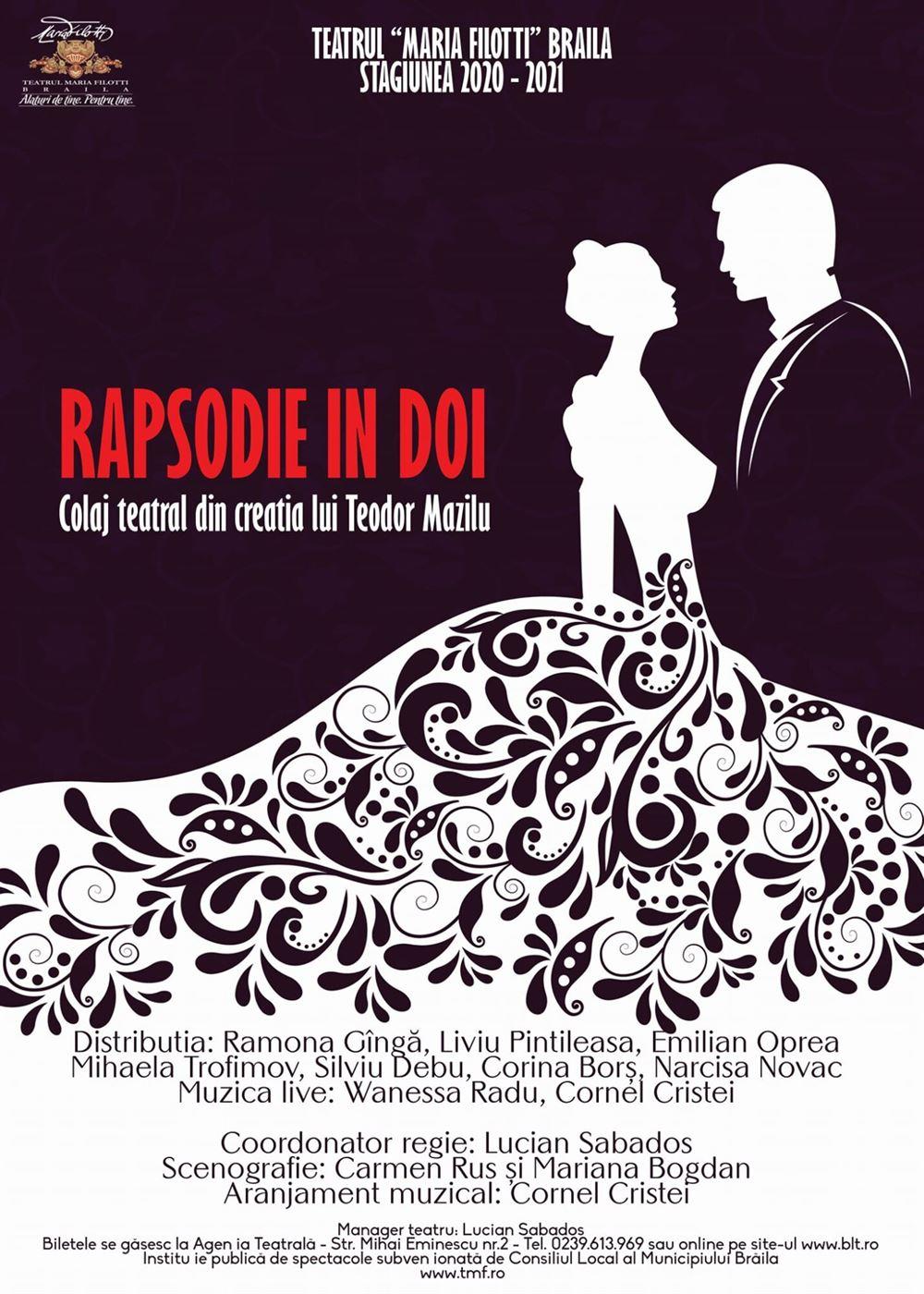 """Premiera spectacolului """"Rapsodie în doi"""" va avea loc sâmbătă, 12  septembrie,ora 20.30, pe scena exterioară de pe strada Mihai Eminescu"""